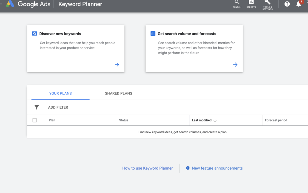 Google keyword planner options, discover new keywords versus get search volume and forecasts